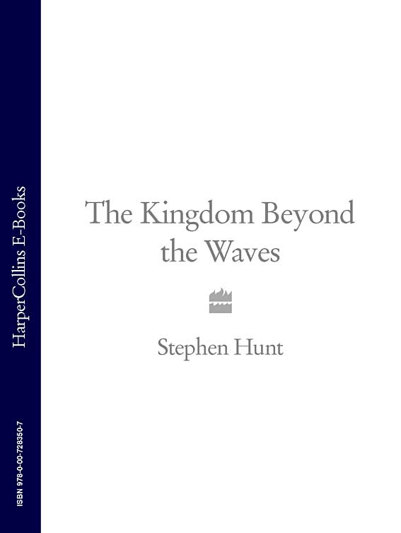 Stephen Hunt The Kingdom Beyond the Waves stephen crane the open boat