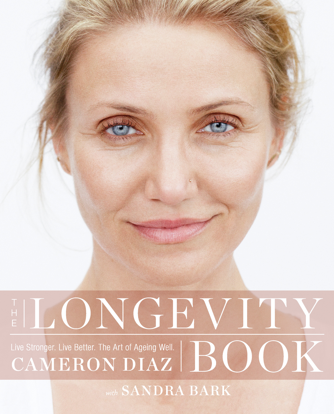 Cameron Diaz The Longevity Book: Live stronger. Live better. The art of ageing well. цена и фото