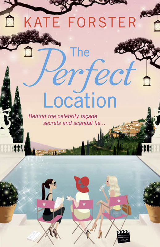Kate Forster The Perfect Location kate forster the last will and testament of daphné le marche