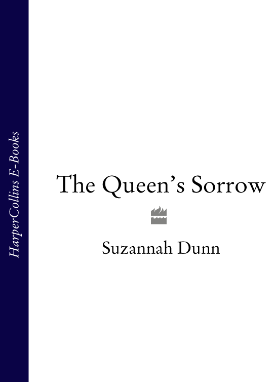 Suzannah Dunn The Queen's Sorrow suzannah dunn the queen of subtleties