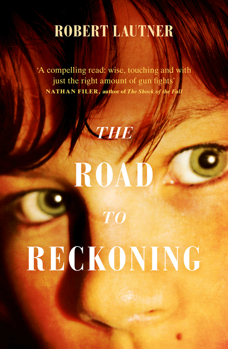 Robert Lautner The Road to Reckoning the black reckoning