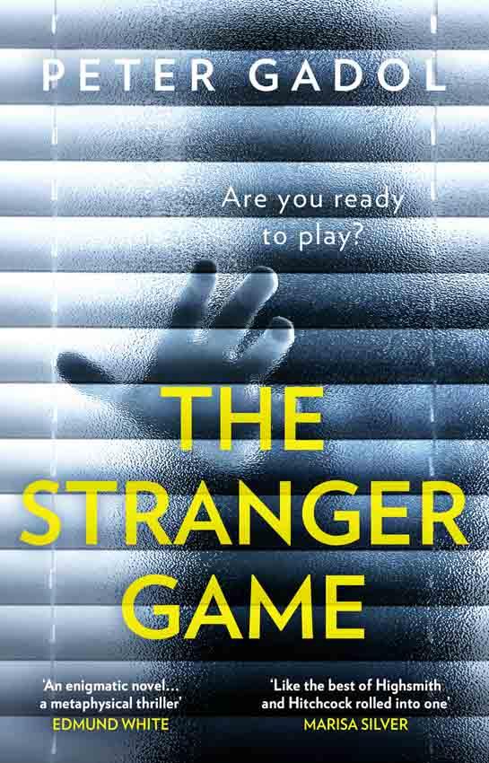Peter Gadol The Stranger Game