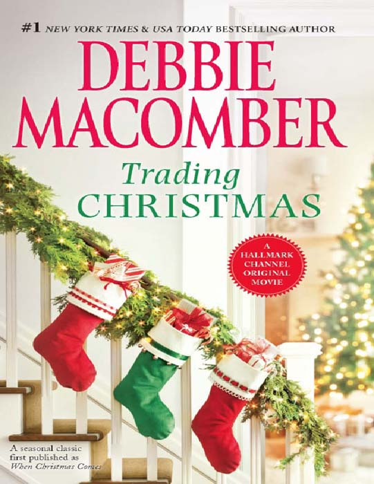 Debbie Macomber Trading Christmas: When Christmas Comes / The Forgetful Bride debbie macomber the summer wedding groom wanted the man you ll marry