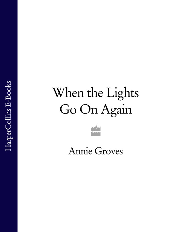 Annie Groves When the Lights Go On Again on the slow train again