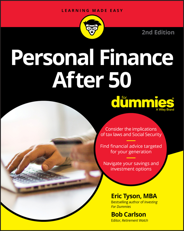 Eric Tyson Personal Finance After 50 For Dummies aarp navigating your later years for dummies