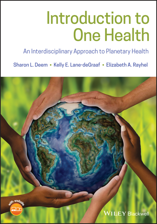 все цены на Elizabeth Rayhel A. Introduction to One Health. An Interdisciplinary Approach to Planetary Health