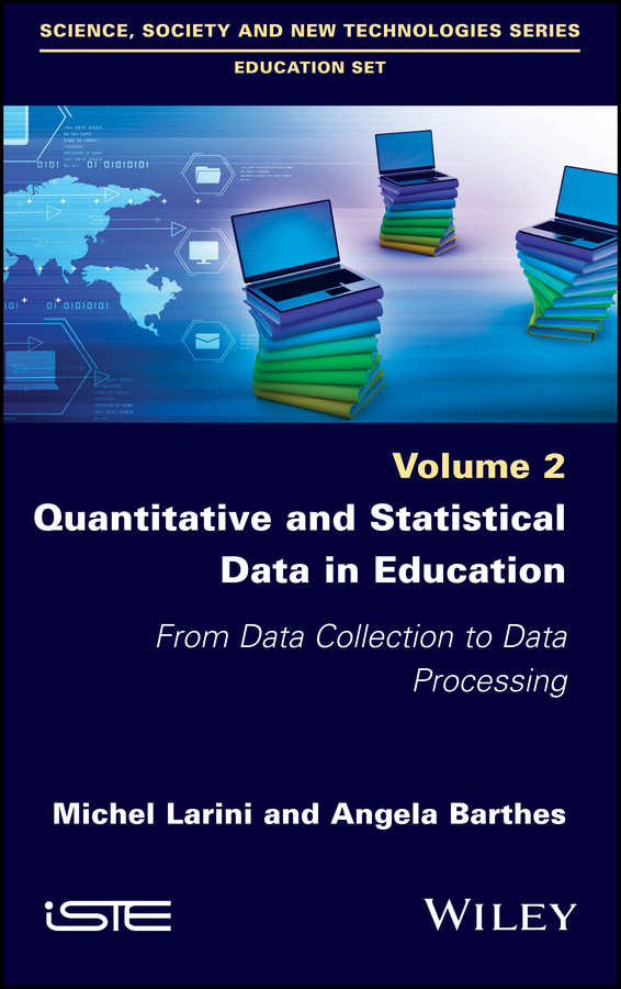 Angela Barthes Quantitative and Statistical Data in Education. From Data Collection to Data Processing