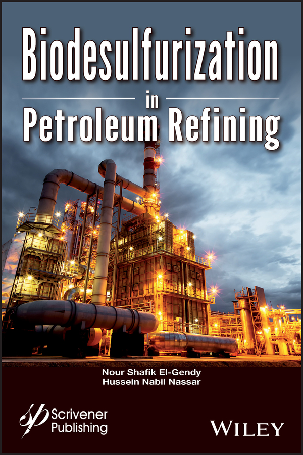 Nour Shafik El-Gendy Biodsulfurization in Petroleum Refining malcolm kemp extreme events robust portfolio construction in the presence of fat tails isbn 9780470976791