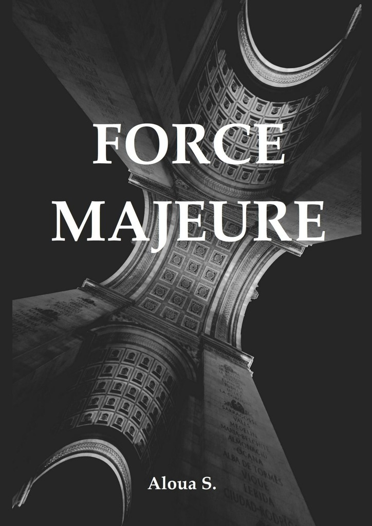 Aloua S. Force Majeure the night before father s day