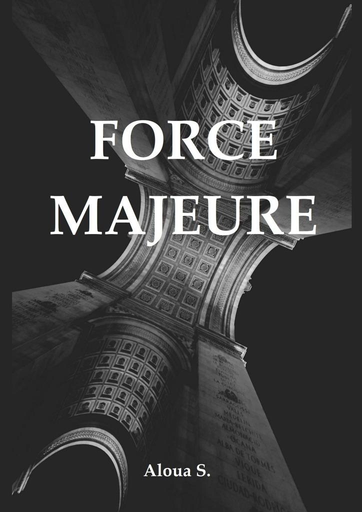 цена Aloua S. Force Majeure онлайн в 2017 году