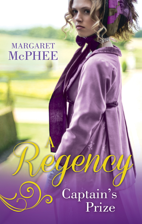 Margaret McPhee A Regency Captain's Prize: The Captain's Forbidden Miss / His Mask of Retribution secured
