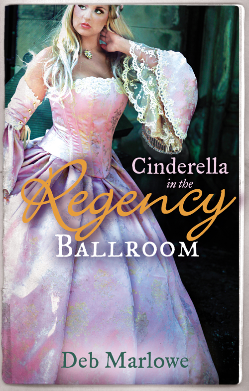 Cinderella in the Regency Ballroom: Her Cinderella Season / Tall, Dark and Disreputable