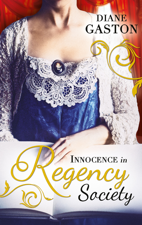 Diane Gaston Innocence in Regency Society: The Mysterious Miss M / Chivalrous Captain, Rebel Mistress annie burrows courtship in the regency ballroom his cinderella bride devilish lord mysterious miss