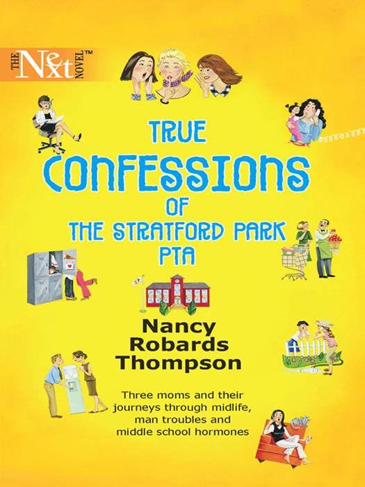 Nancy Thompson Robards True Confessions of the Stratford Park PTA the lot