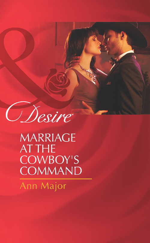 Ann Major Marriage at the Cowboy's Command donna alward marriage at circle m