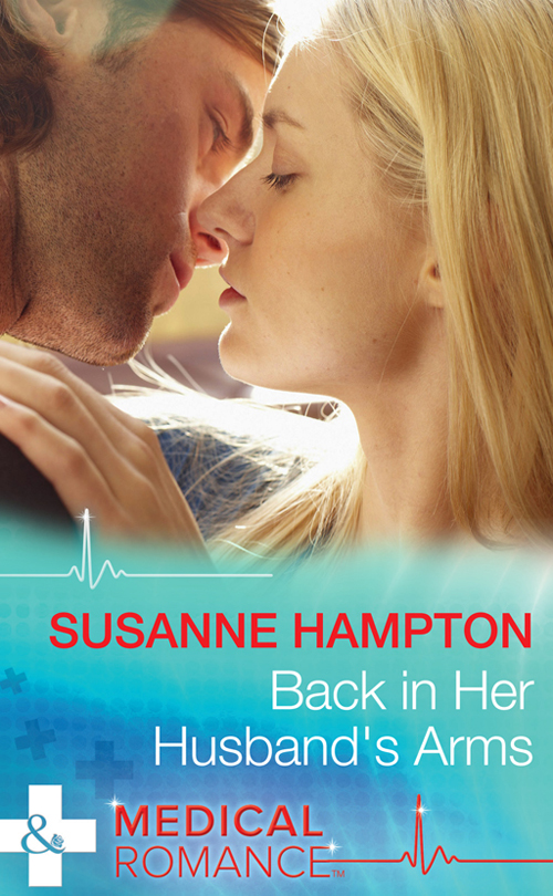 Susanne Hampton Back in Her Husband's Arms sara wood husband by arrangement