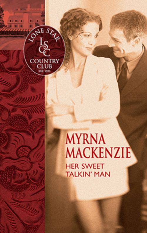 Myrna Mackenzie Her Sweet Talkin' Man nandi eckerson talkin to a man