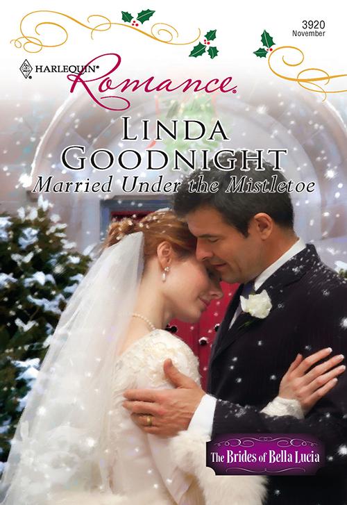 Linda Goodnight Married Under The Mistletoe barriers