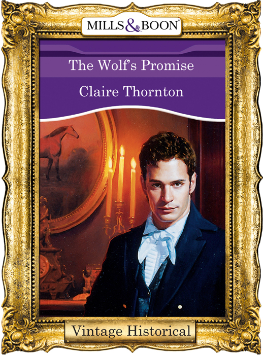 Claire Thornton The Wolf's Promise kasey michaels the promise
