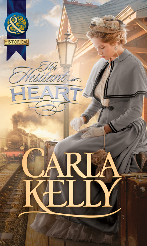 Carla Kelly Her Hesitant Heart a new lease of death