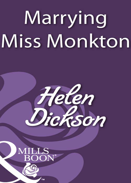 Helen Dickson Marrying Miss Monkton цена и фото