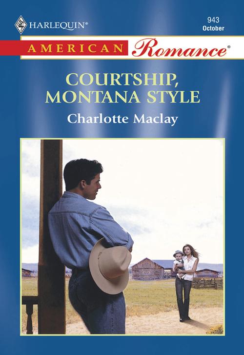 Charlotte Maclay Courtship, Montana Style