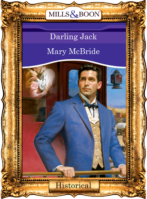 Mary McBride Darling Jack like she owns the place unlock the secret of lasting confidence