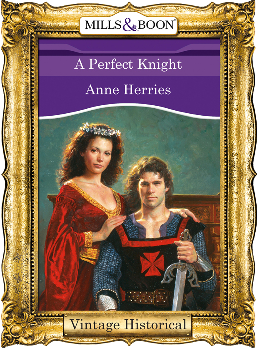 Anne Herries A Perfect Knight цена