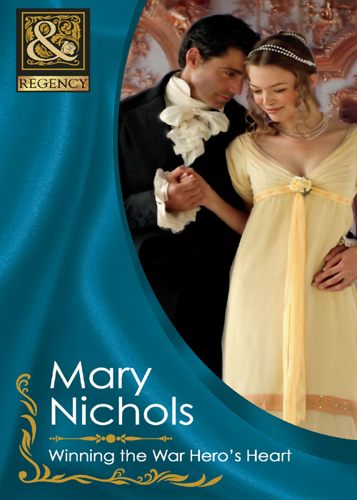 Mary Nichols Winning the War Hero's Heart lindsay armstrong an unsuitable wife