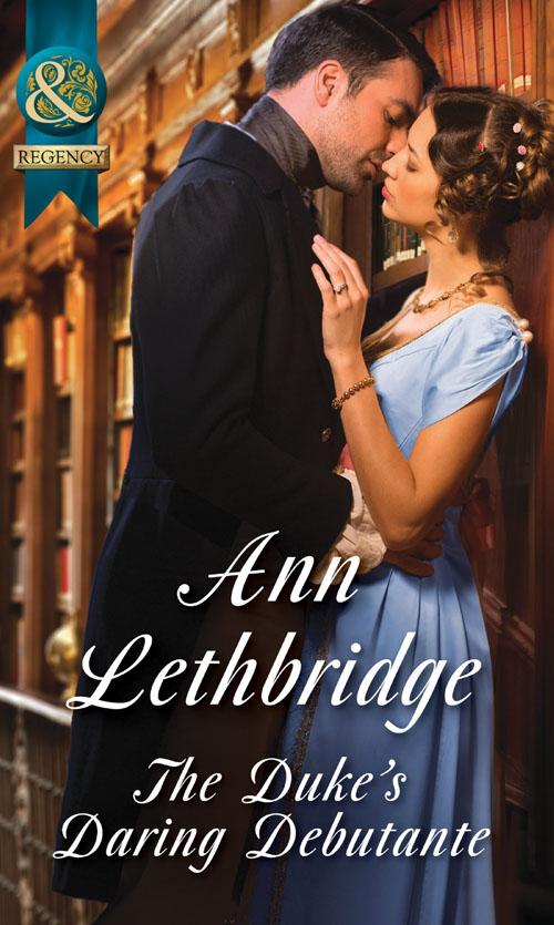 цена Ann Lethbridge The Duke's Daring Debutante онлайн в 2017 году