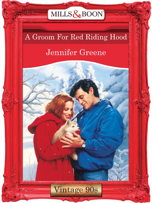 лучшая цена Jennifer Greene A Groom For Red Riding Hood