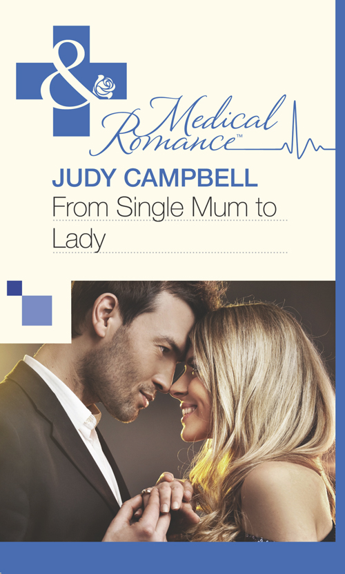 Judy Campbell From Single Mum to Lady judy campbell the doctor s longed for bride