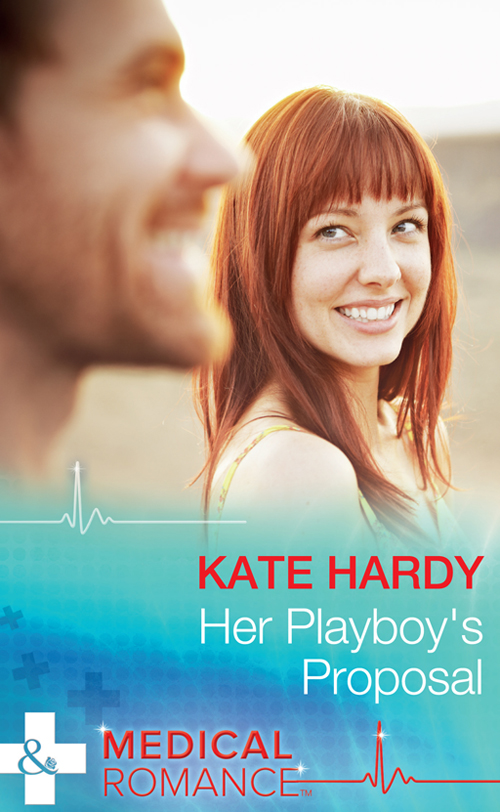 Kate Hardy Her Playboy's Proposal facing the modern