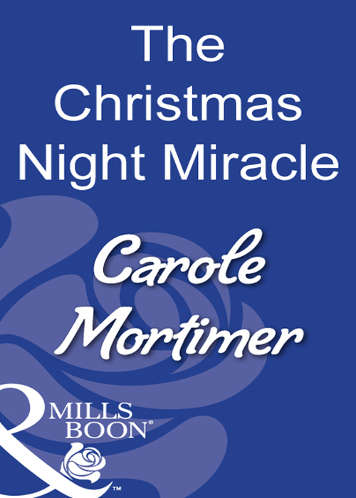 Carole Mortimer The Christmas Night Miracle kindness kindness world you need a change of mind