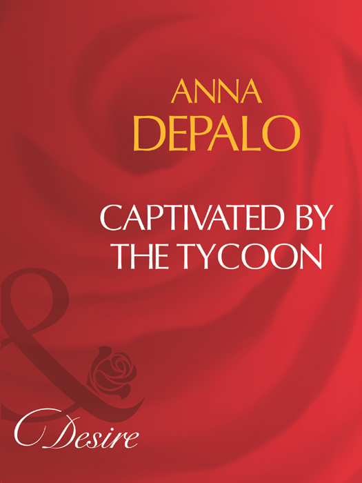 Anna DePalo Captivated By The Tycoon