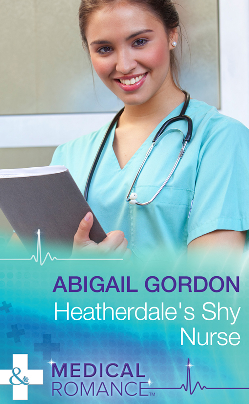Abigail Gordon Heatherdale's Shy Nurse abigail gordon the village nurse s happy ever after