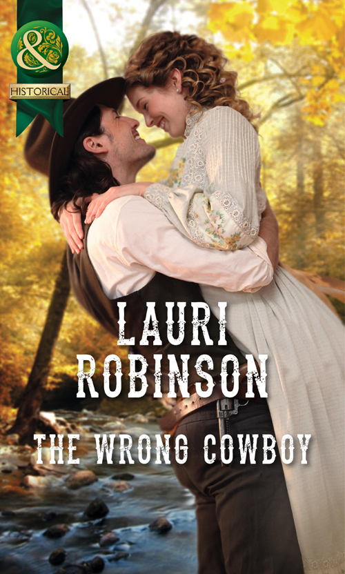 Lauri Robinson The Wrong Cowboy lauri robinson unclaimed bride