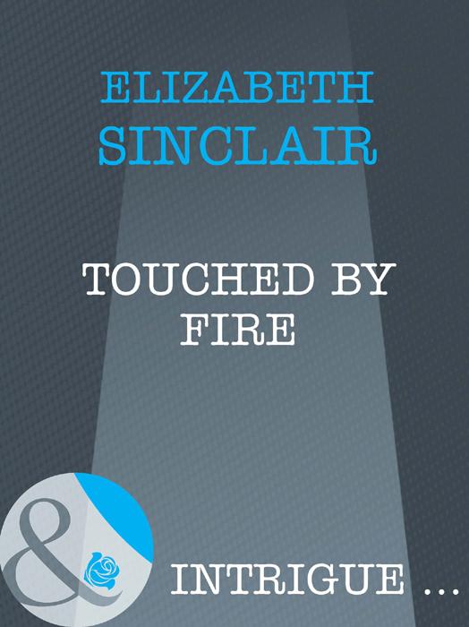 Elizabeth Sinclair Touched By Fire elizabeth sinclair baptism in fire