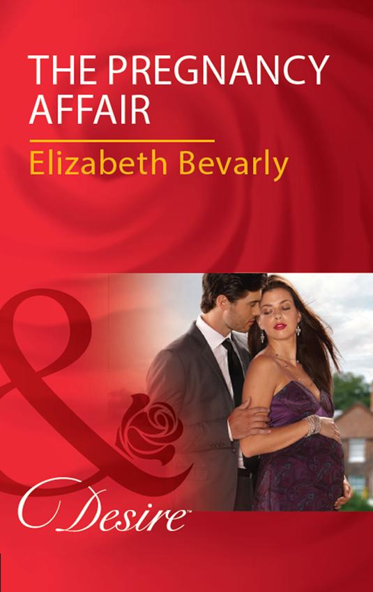 Elizabeth Bevarly The Pregnancy Affair