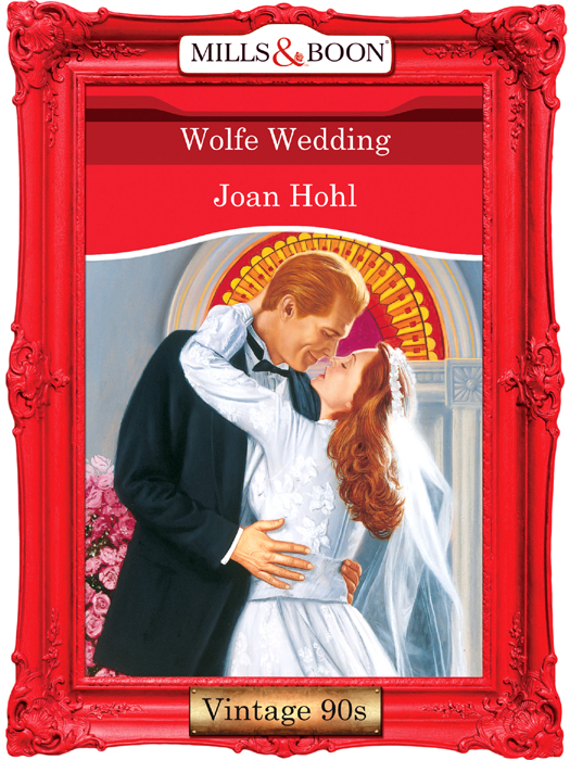 Joan Hohl Wolfe Wedding sandra marton the sexiest man alive