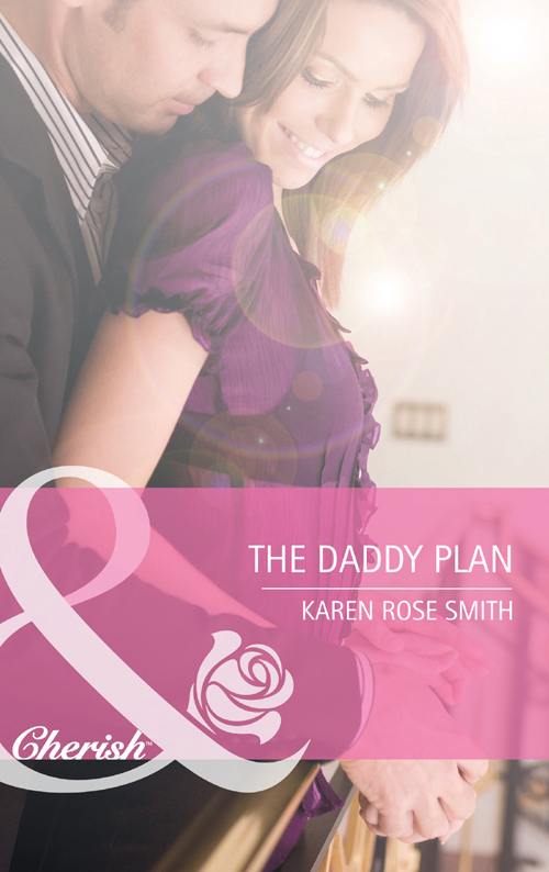 Karen Smith Rose The Daddy Plan karen smith rose the baby trail
