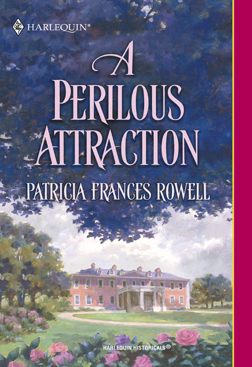 Patricia Rowell Frances A Perilous Attraction patricia rowell frances an impetuous abduction