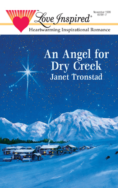 Janet Tronstad An Angel for Dry Creek janet tronstad silent night in dry creek