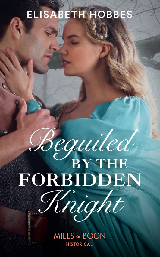 Elisabeth Hobbes Beguiled By The Forbidden Knight louise allen beguiled by her betrayer