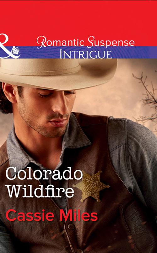 Cassie Miles Colorado Wildfire cassie miles colorado wildfire