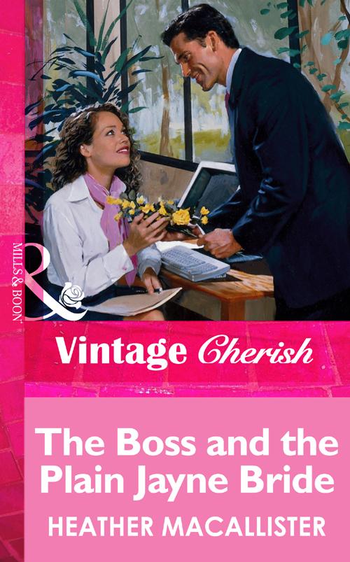 купить HEATHER MACALLISTER The Boss and the Plain Jayne Bride недорого