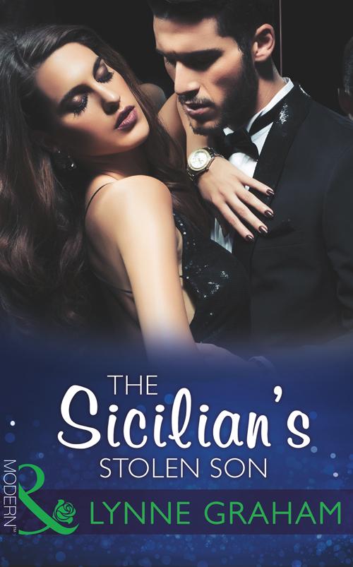 LYNNE GRAHAM The Sicilian's Stolen Son lynne graham the secret wife