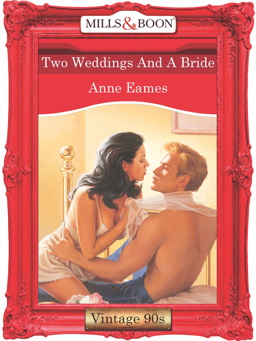 Anne Eames Two Weddings And A Bride цена