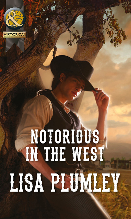 Notorious in the West ( Lisa  Plumley  )