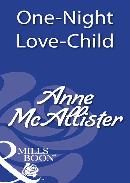 Anne McAllister One-Night Love-Child as it was